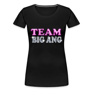 Team Big Ang - Women's Premium T-Shirt