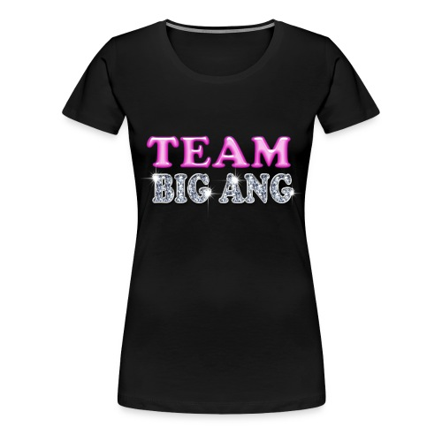Team Big Ang - Women's Premium T-Shirt