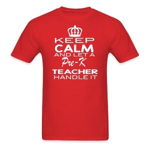 Keep Calm Pre-K Men - Men's T-Shirt