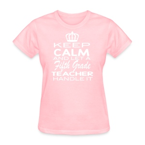 Keep Calm-5th - Women's T-Shirt
