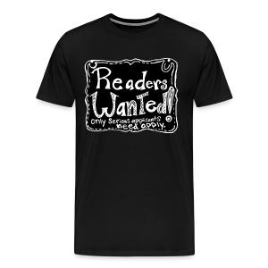 Readers Wanted Men's Tee - Men's Premium T-Shirt