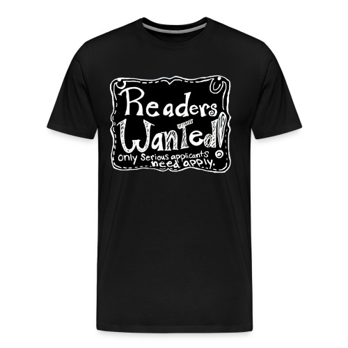 Readers Wanted Men's Tee - Men's Premium T-Shirt