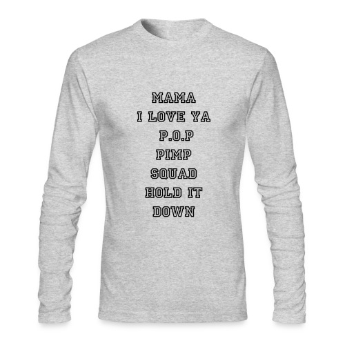 Pimp Squad Long Sleeve - Men's Long Sleeve T-Shirt by Next Level