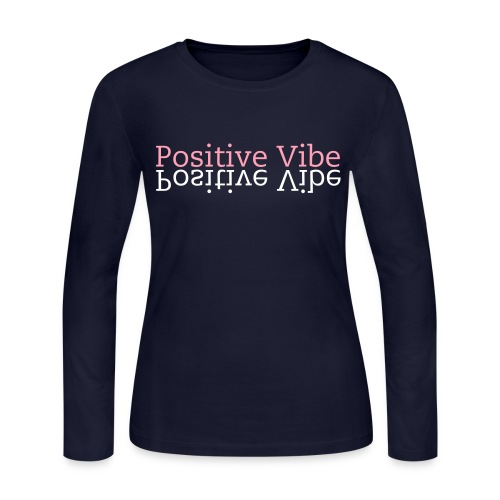 Positive Vibe long sleeve shirt - Women's Long Sleeve Jersey T-Shirt