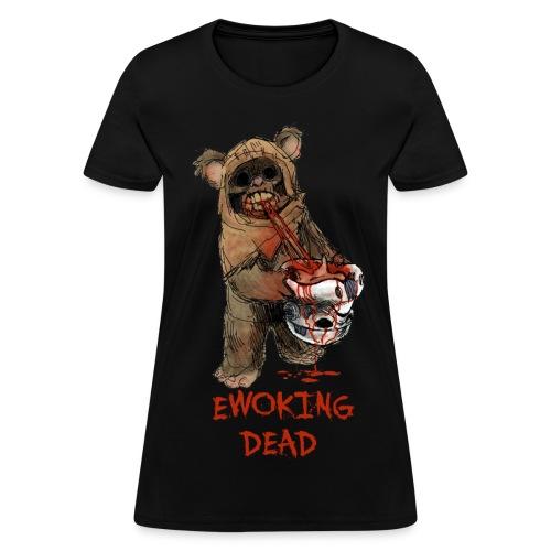 Ewoking Dead - Women's T-Shirt