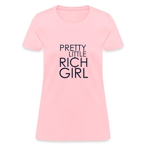 pretty little rich girl - Women's T-Shirt