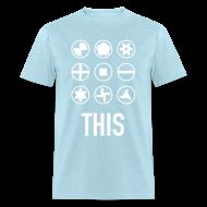 T-Shirts ~ Men's T-Shirt ~ Screw This