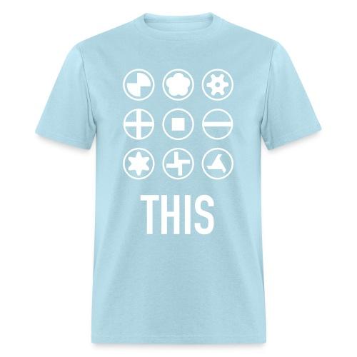 Screw This - Men's T-Shirt