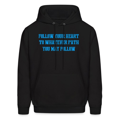Create Your Own Path Hoodie! - Men's Hoodie