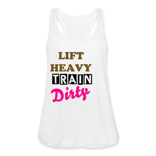 Lift Heavy Train Dirty Flowy Tank - White/Gold Glitter - Women's Flowy Tank Top by Bella