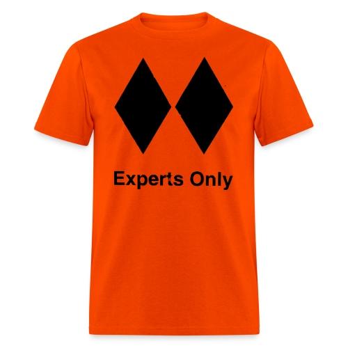 Experts Only T-Shirt - Men's T-Shirt