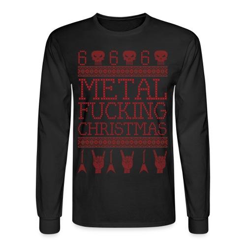 METAL FUCKING CHRISTMAS-UGLY XMAS SWEATER STYLE - Men's Long Sleeve T-Shirt