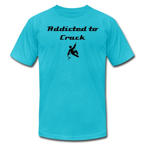 Addicted to Crack (black letters) - Men's T-Shirt by American Apparel