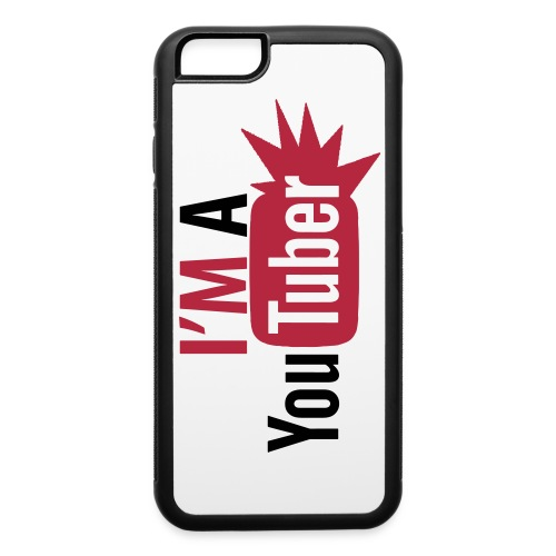 I'm A Youtuber! iPhone 6 Rubber Case - iPhone 6/6s Rubber Case