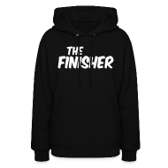 Hoodies ~ Women's Hoodie ~ THE FINISHER