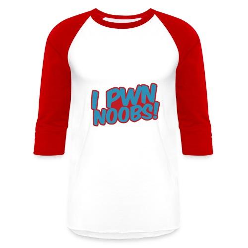 I pwn noobs shirt - Baseball T-Shirt