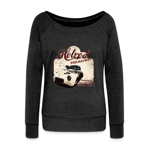 Womens wideneck sweatshirt | Hotrod Heaven | Classic American Automotive - Women's Wideneck Sweatshirt