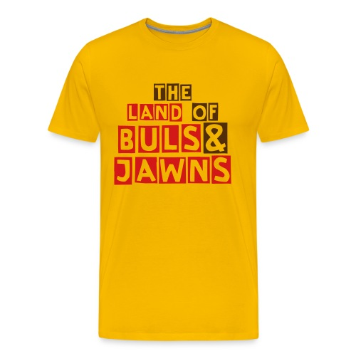 The Land of Buls & Jawn T-Shirt (front only) - Men's Premium T-Shirt