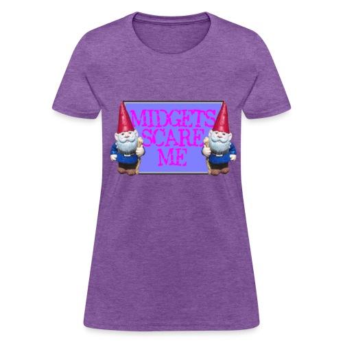 Midgets Scare Me - Women's T-Shirt