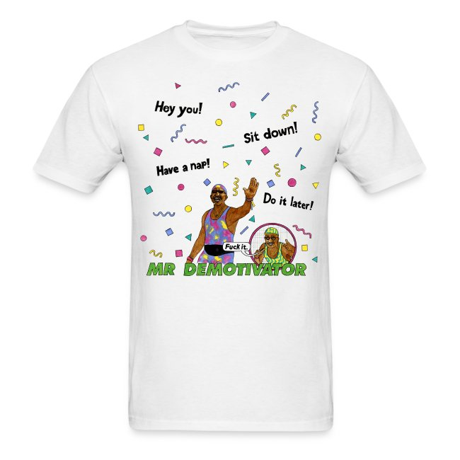 Mr. Demotivator T-shirt