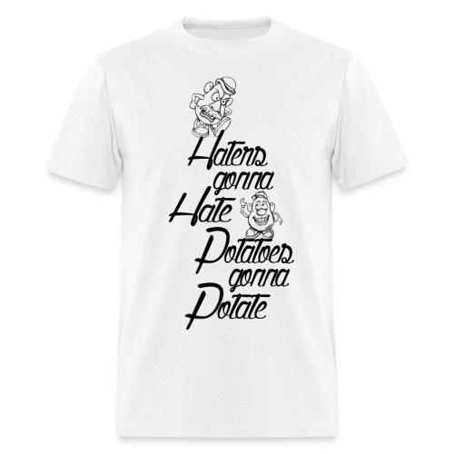 Hater gonna Hate! - Men's T-Shirt