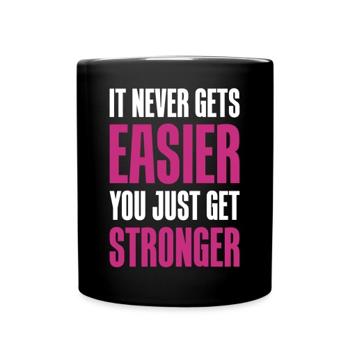 You Are Stronger - Full Color Mug