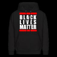 Hoodies ~ Men's Hoodie ~ BLACK LIVES MATTER