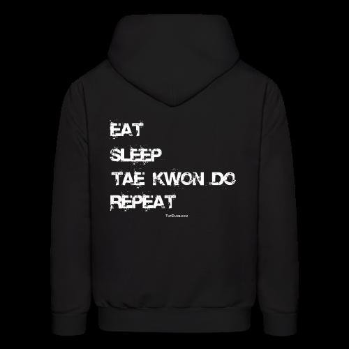 Men's Eat Sleep Tae Kwon Do Repeat Hoodie (Back Print) - Men's Hoodie