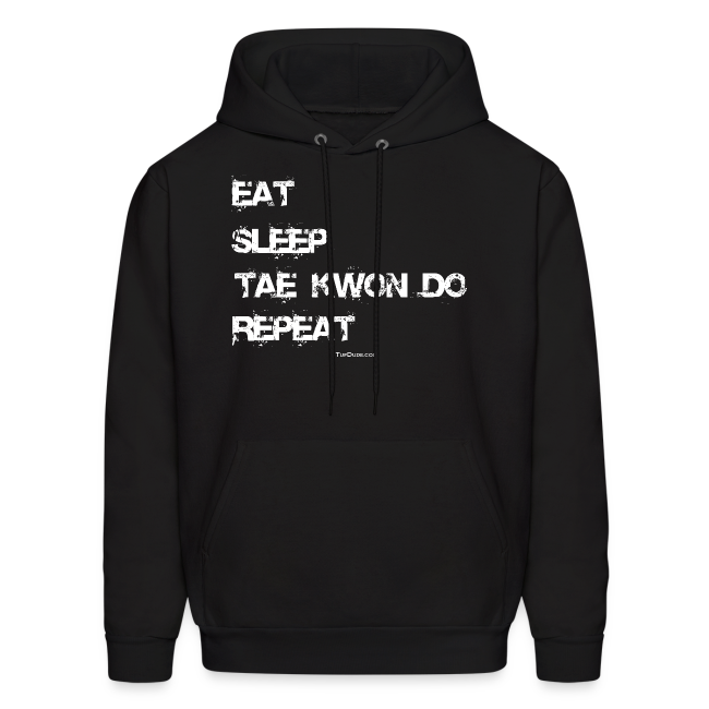 Men's Eat Sleep Tae Kwon Do Repeat Hoodie (Front Print)