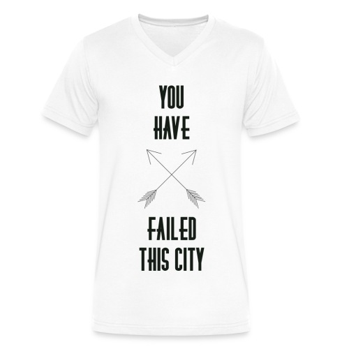 You Have Failed This City - Men's - Men's V-Neck T-Shirt by Canvas