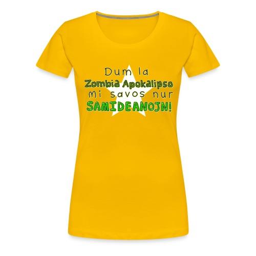 Dum la Zombia Apokalipso (Feminine) - Women's Premium T-Shirt