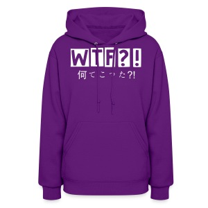 WTF?! 何てこった?!(Women's Hooded Sweatshirt) - Women's Hoodie