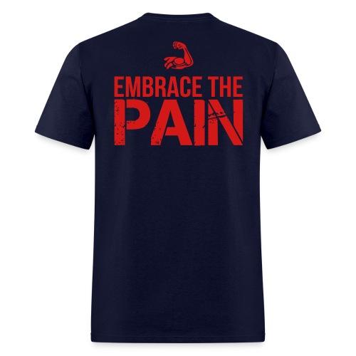 Embrace the Pain - Men's T-Shirt