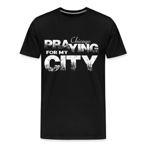 Pray City-Chicago (Prayer on Back) - Men's Premium T-Shirt