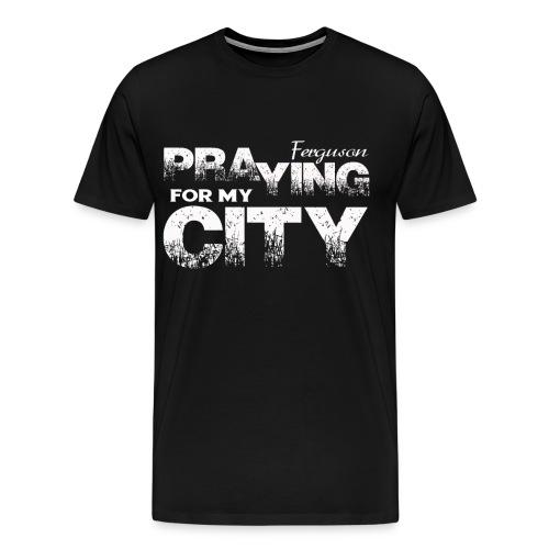 Pray City-Ferguson (Prayer on Back)  - Men's Premium T-Shirt
