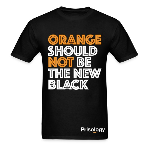 Orange Should NOT Be The New Black - Men's T-Shirt