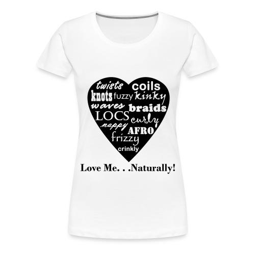 Love Me..Tee - Women's Premium T-Shirt