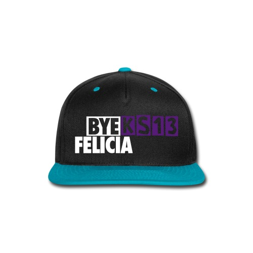 Bye Felicia KS13 - Snap-back Baseball Cap