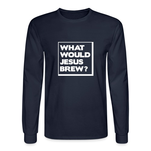What would Jesus brew? - Men's Long Sleeve T-Shirt