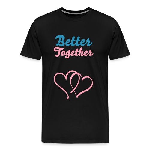 Better Together for Mens - Men's Premium T-Shirt