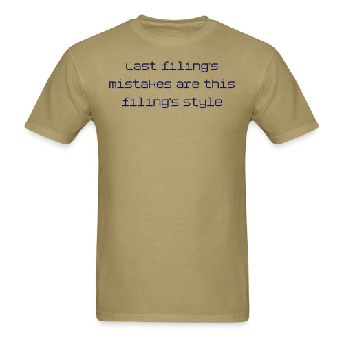 Last filing's mistakes - dark font tee - Men's T-Shirt