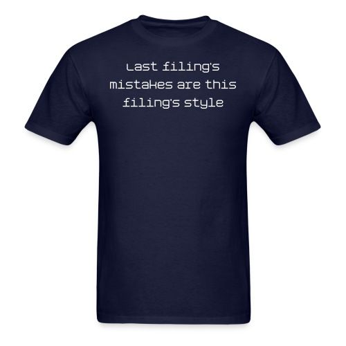 Last filing's mistakes - light font tee - Men's T-Shirt