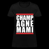 Women's T-Shirts ~ Women's T-Shirt ~ Champagne Mami