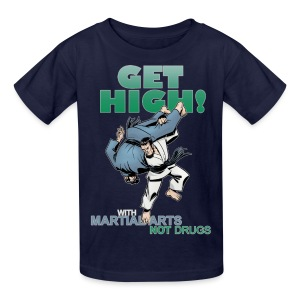 Kids' T-Shirt - Martial Arts Design - Get High With Martial Arts Not Drugs