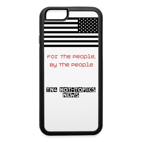 Freedom Of Speech TN4 Iphone 6 Phone Case - iPhone 6/6s Rubber Case