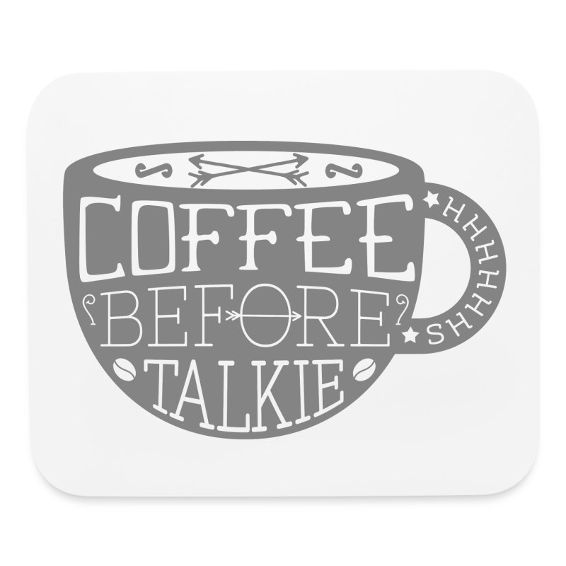 Coffee Before Talkie - Mouse pad Horizontal