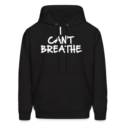 I Can't Breathe Eric Garner inspired Hoodie - Men's Hoodie