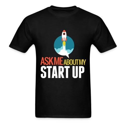 Ask Me About My Startup T-Shirt - Men's T-Shirt