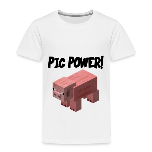 Pig Power - Toddler Premium T-Shirt