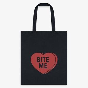 Bite Me - Tote Bag